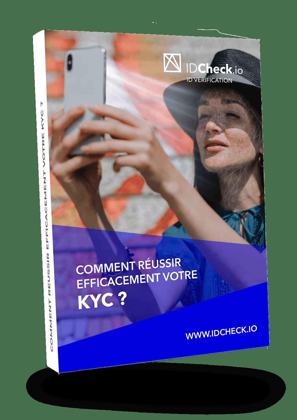 Reussir son processus KYC